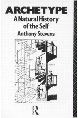Archetype: A Natural History of Self by Anthony Stevens.jpg